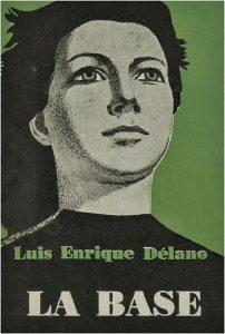 Luis Enrique Délano: La Base