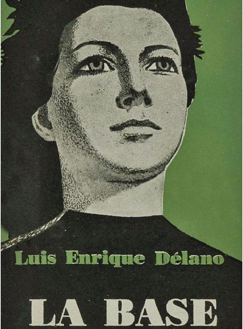 Luis Enrique Délano: La Base (1958)