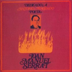 Joan Manuel Serrat: Dedicado a Antonio Machado, poeta (1969)