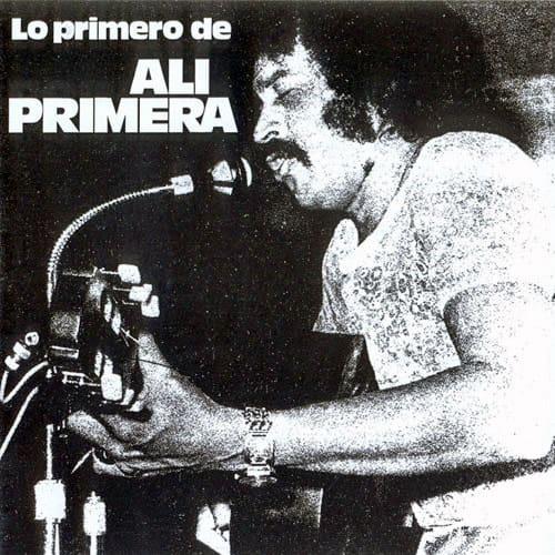 Alí Primera: Lo primero de Alí Primera (1973)
