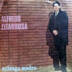 Alfredo Zitarrosa: Milonga Madre (1970)