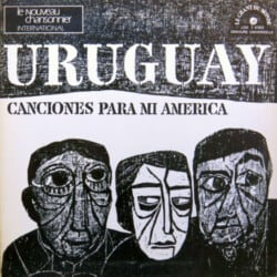 Daniel Viglietti: Canciones para mi América (1968)