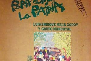Luis Enrique Mejía Godoy: Para construir la patria (con Mancotal) (1983)