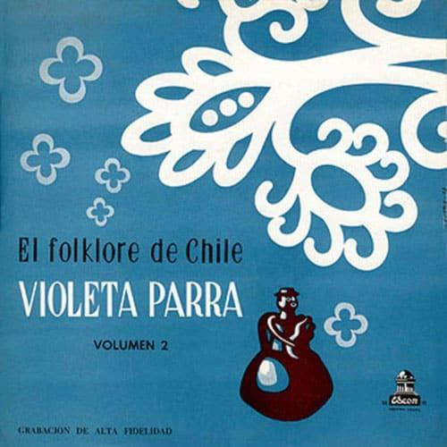 Violeta Parra: Acompañándose en guitarra. El folklore de Chile Vol. II (1958)
