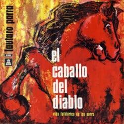 Lautaro Parra: El caballo del diablo. Vida folklórica de los Parra (1972)