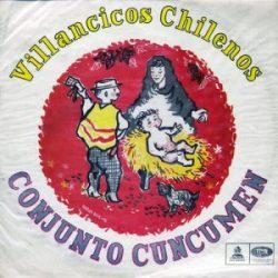 Conjunto Cuncumén: Villancicos chilenos (1959)