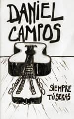 Daniel Campos: Siempre tú serás (1980)