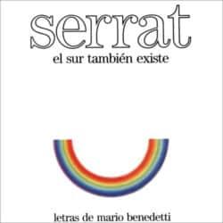 Joan Manuel Serrat: El sur también existe (1985)