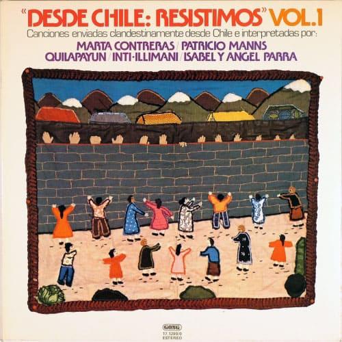 """Obra colectiva: """"Desde Chile: Resistimos"""" Vol. 1 (1978)"""