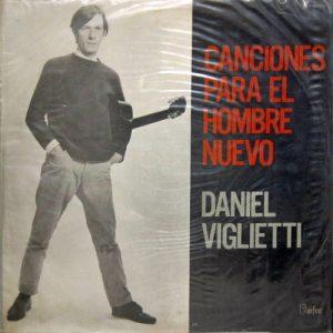 Daniel Viglietti: Canciones para el hombre nuevo (1968)