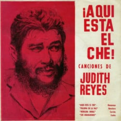 Judith Reyes: ¡Aquí está el Che! (1967)