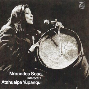 Mercedes Sosa: Mercedes Sosa interpreta Atahualpa Yupanqui (1977)
