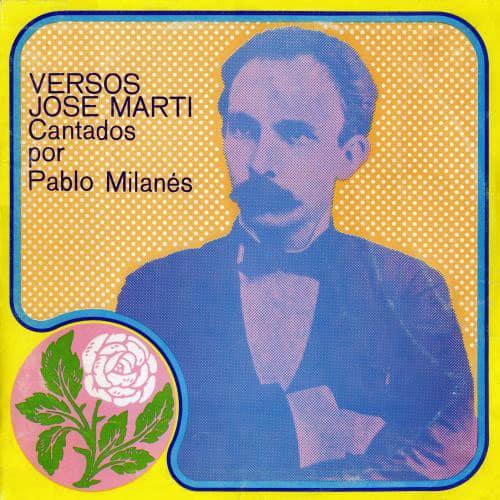 Pablo Milanés: Versos José Martí cantados por Pablo Milanés (1974)
