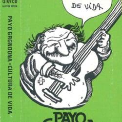 Payo Grondona: Cultura de vida (1988)