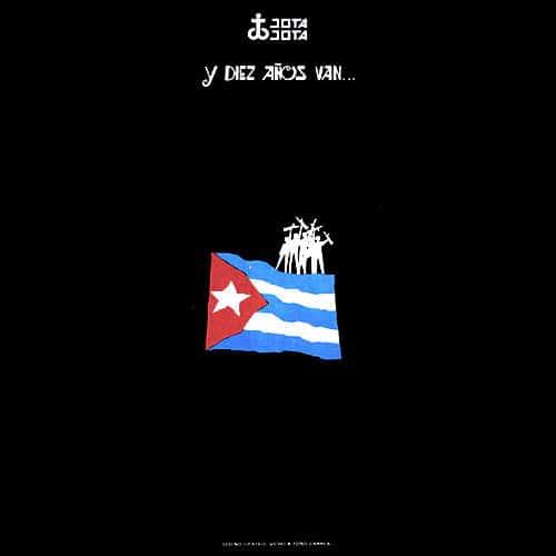 Carlos Puebla: Y diez años van... (1969)