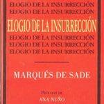 D. A. F. Marqués de Sade: Elogio de la insurrección (1997)