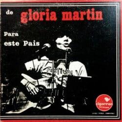 Gloria Martín: De Gloria para este país (1974)
