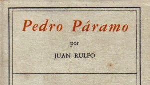 Juan Rulfo: Pedro Páramo (1955)