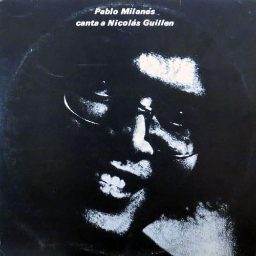 Pablo Milanés: Pablo Milanés canta a Nicolás Guillén (1975)
