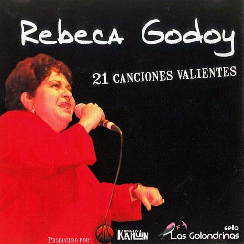 Rebeca Godoy: 21 Canciones valientes