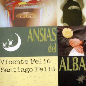 Vicente y Santiago Feliú: Ansias del alba (1997)