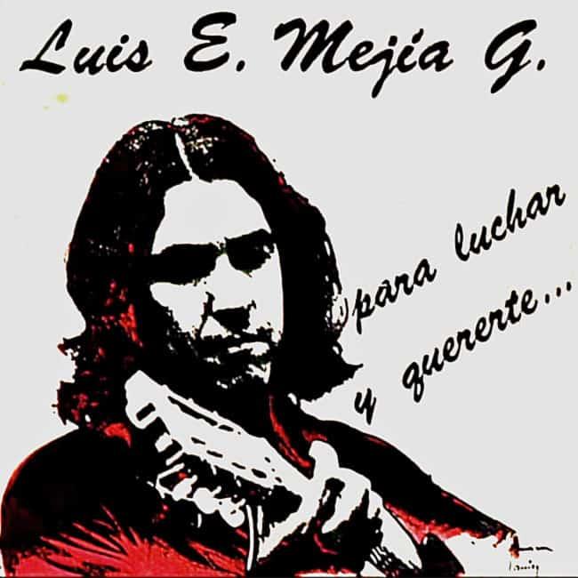 Luis Enrique Mejía Godoy: Para luchar y quererte… (1975)