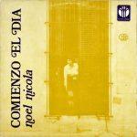 Noel Nicola: Comienzo el día (1977)