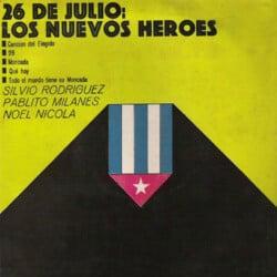 Obra colectiva: 26 de julio: Los nuevos héroes (1969)