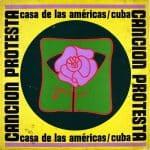 Obra colectiva: Canción Protesta. Casa de las Américas / Cuba (1967)