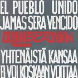 Quilapayún: Yhtenäistä kansaa ei voi koskaan voittaa (El pueblo unido jamás será vencido) (1974)