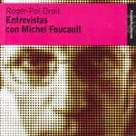 Roger-Pol Droit: Entrevistas con Michel Foucault (2004)