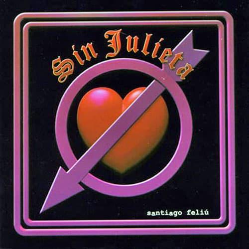 Santiago Feliú: Sin Julieta (2002)