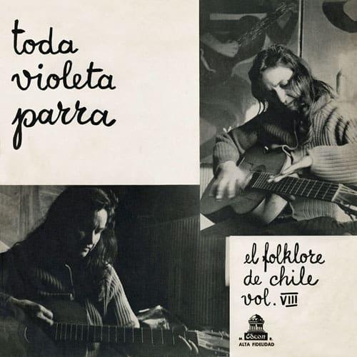 Violeta Parra: Toda Violeta Parra. El folklore de Chile Vol. VIII (1961)