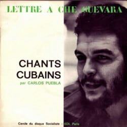 Carlos Puebla: Lettre à Che Guevara - Chants Cubains (196?)