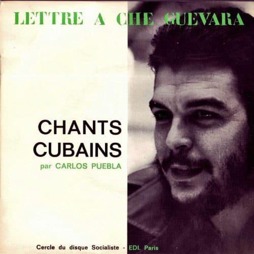 Carlos Puebla: Lettre à Che Guevara – Chants Cubains (196?)