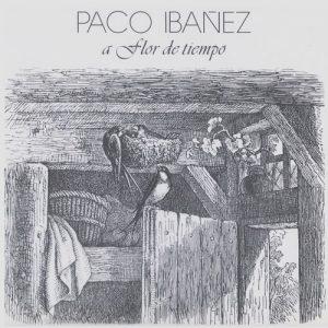 Paco Ibáñez: A flor de tiempo (1978)