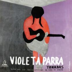 Violeta Parra: La tonada presentada por Violeta Parra. El Folklore de Chile Vol. IV (1959)