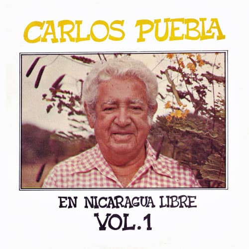 Carlos Puebla: En Nicaragua Libre Vol. 1 (1980)