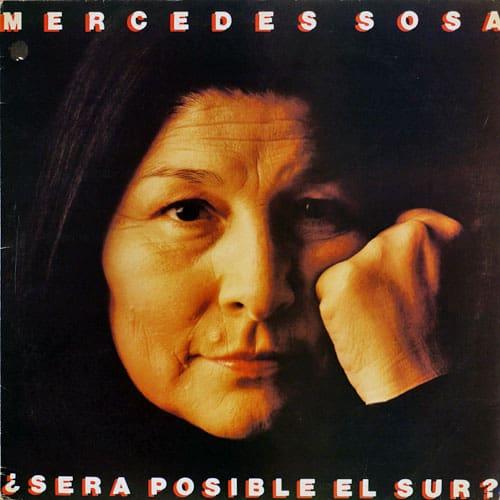 Mercedes Sosa: ¿Será posible el sur? (1984)