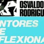 Osvaldo Rodríguez - Cantores que reflexionan