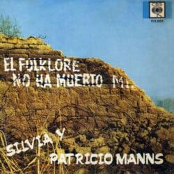 Patricio Manns & Silvia Urbina: El folklore no ha muerto, mierda (1968)