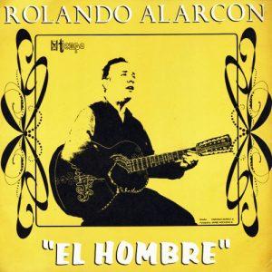 Rolando Alarcón: El hombre (1970)