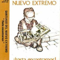 Santiago del Nuevo Extremo: ¡Hasta encontrarnos! (1983)