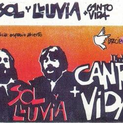 Sol y Lluvia: Canto + vida (1985)