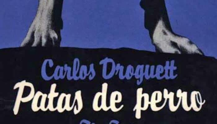Carlos Droguett: Patas de perro (1965)