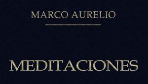 Marco Aurelio: Meditaciones