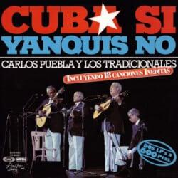 Carlos Puebla y Los Tradicionales: Cuba si, yanquis no (1977)