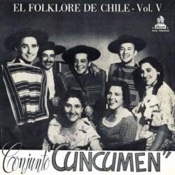 Conjunto Cuncumén: El folklore de Chile Vol. V (1958)