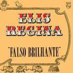 Elis Regina: Falso Brilhante (1976)