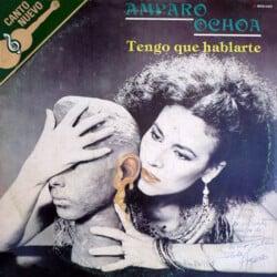 Amparo Ochoa: Tengo que hablarte (1987)